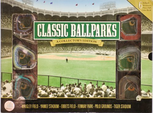 Classic Ballparks: A Collector's Edition