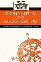Exploration And Colonization (Bloom's Literary