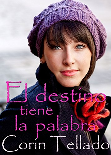 El destino tiene la palabra (Volumen independiente) (Spanish Edition)