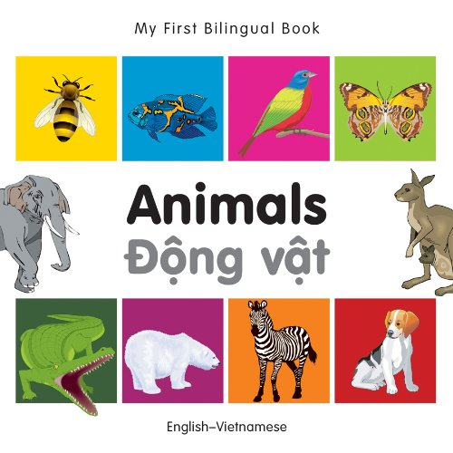 My First Bilingual Book–Animals (English–Vietnamese) by Milet Publishing