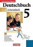 Deutschbuch Gymnasium - Bayern: 5. Jahrgangsstufe - Arbeitsheft mit Lösungen