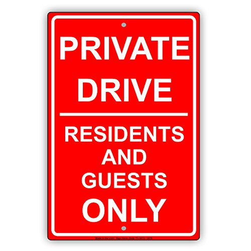 Private Drive Residents And Guests ONLY Restriction Caution Alert Warning Notice Aluminum Metal Tin 12
