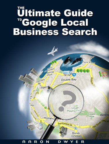 The Ultimate Guide To Google Local Business Search