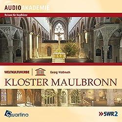 Weltkulturerbe - Kloster Maulbronn