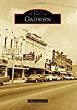 img - for Gadsden (Images of America) book / textbook / text book