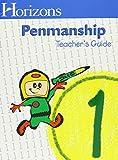 Horizons Penmanship: Manuscript (Horizons (Teacher's Guides))