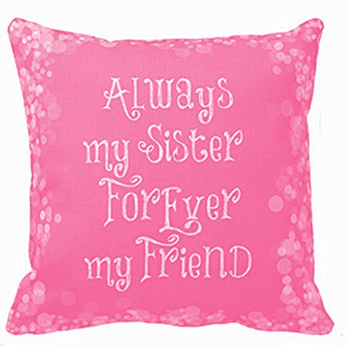 Throw Pillow Sister (Best Gift for Sister Friend