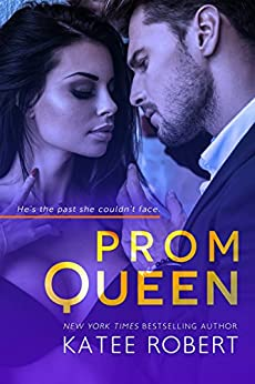 Prom Queen (Bad Boy Homecoming Book 3) by [Robert, Katee]