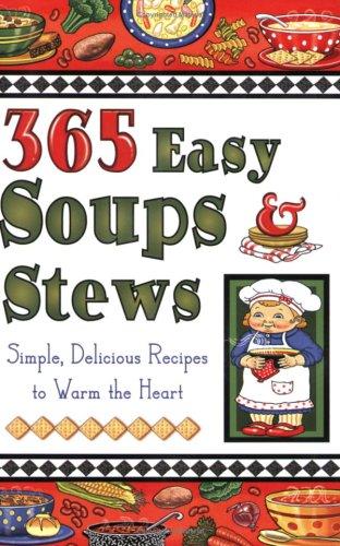 365 Easy Soups & Stews