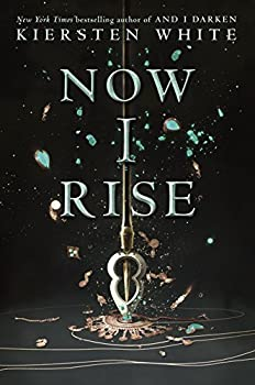 Now I Rise Kindle Edition by Kiersten White  (Author)