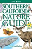 Southern California Nature Guide, Erin McCloskey, 9768200553