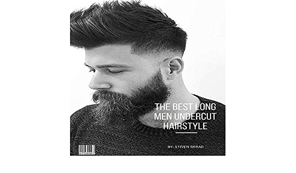 The Best Long Men Undercut Hairstyle Kindle Edition By Gerad Stiven Arts Photography Kindle Ebooks Amazon Com