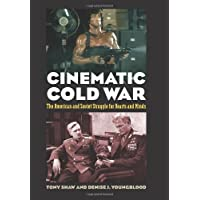 Cinematic Cold War: The American and Soviet Struggle