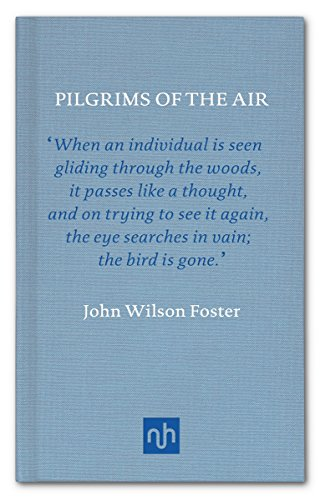 Pilgrims of the Air: The Story of the Passenger Pigeon (Classic Collection)