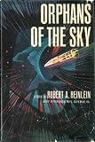 Orphans of the Sky, Robert A. Heinlein, 0399106138