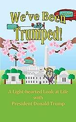 We've Been Trumped!
