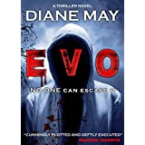 EVO: A gripping serial killer thriller (An international mystery and crime novel with nail-biting suspense)