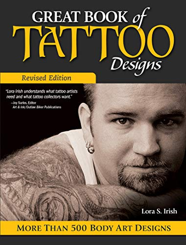 Great Book of Tattoo Designs, Revised Edition: More than 500 Body Art Designs...