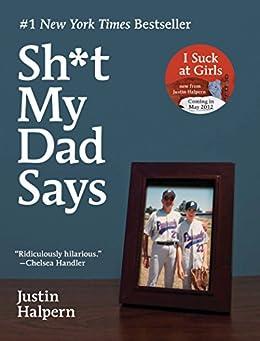 Sh*t My Dad Says by [Halpern, Justin]