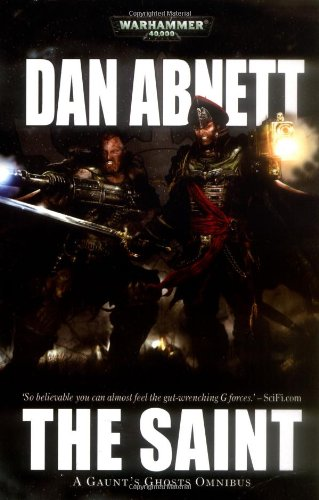 Gaunt's Ghosts: The Saint by Warhammer 40,000 - Novels - Imperial Guard
