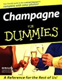 Champagne for Dummies, Ed McCarthy, 0764552163
