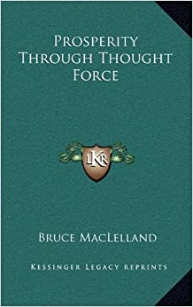 Book Prosperity Through Thought Force