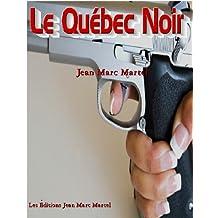 Le Québec Noir (French Edition)