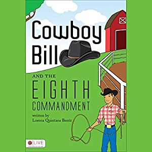 Cowboy Bill and the Eighth Commandment Audiobook