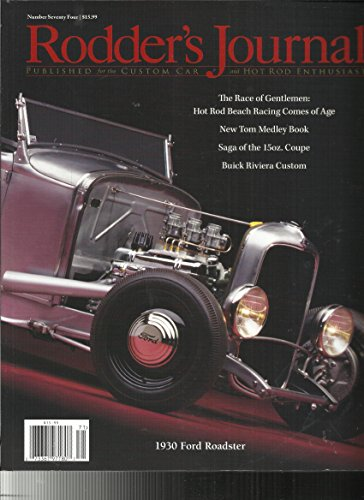 RODDER'S JOURNAL, ISSUE NO. 74(PUBLISHED FOR THE CUSTOM CAR & HOT ROD ()