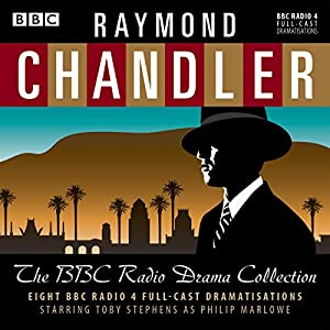 Raymond Chandler: The BBC Radio Drama Collection Radio/TV Program