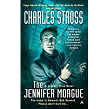 The Jennifer Morgue (Laundry Files Book 2)