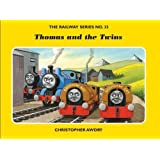 The Railway Series No. 33 : Thomas and the Twins (Classic Thomas the Tank Engine) by Awdry, Christopher (2007) Hardcover