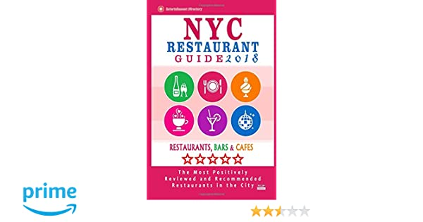 Nyc Restaurant Guide 2018 Best Rated Restaurants In Nyc