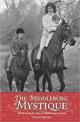 The Middleburg Mystique: A Peek Inside the Gates of
