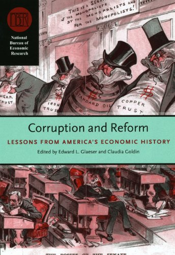 Read Online Corruption and Reform: Lessons from America's Economic History (National Bureau of Economic Research Conference Report) pdf