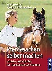 Pferdesachen selber machen: Nützliches und Originelles