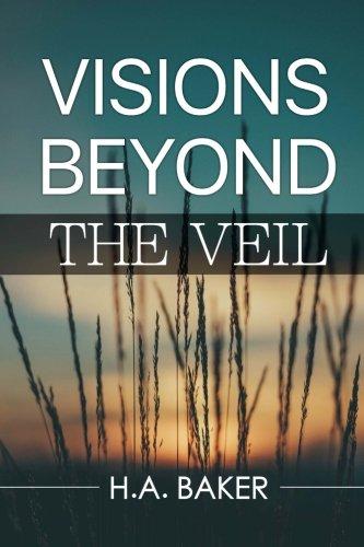 Visions Beyond the Veil [Baker, H. A.] (Tapa Blanda)