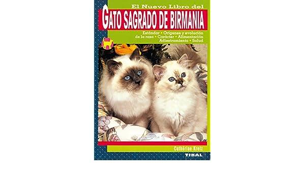 El Nuevo Libro del Gato Sagrado de Birmania: 9788430545773: Amazon.com: Books