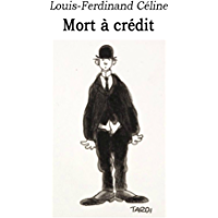 Mort a credit (French Edition)