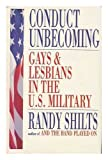 img - for Conduct Unbecoming - Lesbians And Gays In The U.S. Military, Vietnam To The Persian Gulf book / textbook / text book