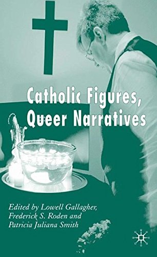 Download Catholic Figures, Queer Narratives pdf epub