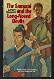 Samurai and the Long Nosed Devils