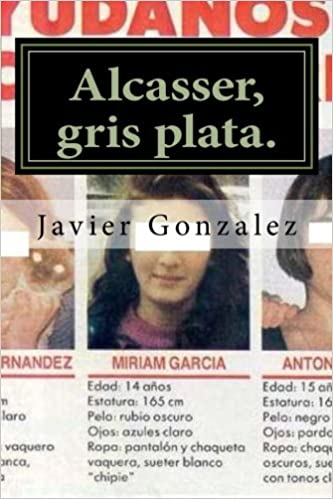 Alcasser, gris plata. (Spanish Edition): 0034 Jevier Gonzalez: 9781479325368: Amazon.com: Books