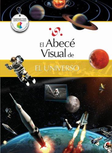 El abecé visual del universo (Colección Abecé Visual) (Abece Visual) (Spanish Edition) ebook
