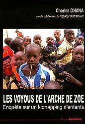 les voyous de l'arche de Zoé