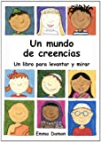 img - for Un Mundo de Creencias (Spanish Edition) book / textbook / text book