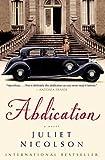 Abdication: A Novel