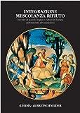 Integrazione Mescolanza Rifiuto, Gianpaolo Urso, 8882651665