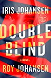 Double Blind: A Novel (Kendra Michaels) by  Iris Johansen in stock, buy online here