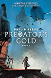 Download Predator's Gold (Mortal Engines, Book 2) in PDF ePUB Free Online
